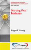 Sanjyot P. Dunung - Starting Your Business