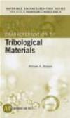 William Glaeser,C. Richard Brundle - Characterization of Trobological Materials