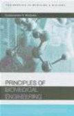 Sundarajan V. Madihally,S Madihally - Principles of Biomedical Engineering