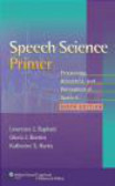 Katherine S. Harris,Gloria J. Borden,Lawrence J. Raphael - Speech Science Primer