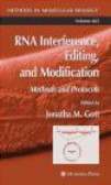 J Gott - RNA Interference Editing and Modification