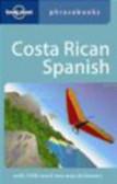 Thomas Kohnstamm,T Kohnstamm - Costa Rican Spanish Phrasebook 2e