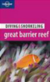 Len Zell,L Zell - Diving & Snorkeling Australia`s Great Barrier Reef 2e