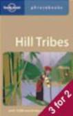 Lonely Planet,David Bradley - Hill Tribes Phrasebook 3e