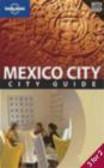 Daniel Schecter,D Schecter - Mexico City Guide 3e
