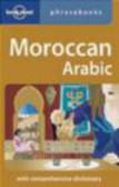 Abdennabi Benchehda,Bichr Andjar,Dan Bacon - Moroccan Arabic Phrasebook 3e