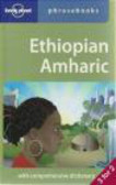 Lonely Planet,Tilahun Kebebe,Daniel Aboye Aberra - Ethiopian Amharic Phrasebook 3e