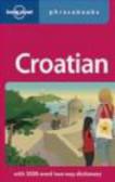 Gordana,Lonely Planet,Ivan Ivetac - Croatian Phrasebook 2e