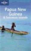 Jean-Bernard Carillet,Dean Starnes,Rowan McKinnon - Papua New Guinea & Solomon Islands TSK 8e