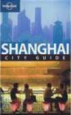 et al.,Damien Harper,D Harper - Shanghai City Guide 4e