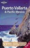Greg Benchwick,G Benchwick - Puerto Vallarta and Pacific Mexico 3e