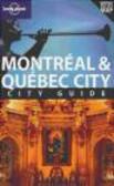 Regis St. Louis,Simona Rabinovitch - Montreal & Quebec City Guide 2e