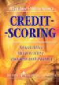 Janc A., Kraska M. - Credit-scoring. Nowoczesna metoda oceny zdolności kredytowej