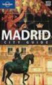 Anthony Ham,A. Ham - Madrid City Guide 6e