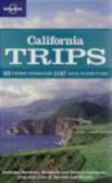 Andy Benson,Sara Benson,Ryan Ver Berkmoes - California Trips