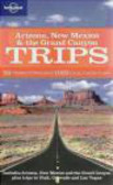 Becca Blond,Josh Krist,B Blond - Arizona New Mexico & the Grand Canyon Trips
