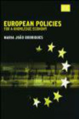 M Rodrigues - European Policies for a Knowledge Economy