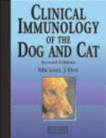 Michael Day,Thomas Day,M Day - Clinical Immunology of the Dog and Cat
