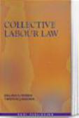 Timothy Archer,Gillian Morris - Collective Labour Law