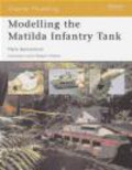 Mark Banneman,M Bannerman - Modelling Matilda Infantry Tank (O.M. #5)