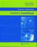 P Stoddart - Paediatric Anaesthesia