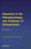 Yves Lecrubier,Shitij Kapur,S Kapur - Dopamine In The Patophysiology & Treatment Of Schizophrenia