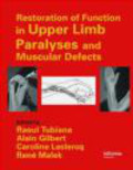 R Tubiana - Restoration of Functions in Upper Limb Paralyses and Muscula