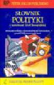 Collin P.H., Michalak T. - Słownik polityki z terminami Unii Europejskiej angielsko-polski z indeksem polsko-angielskim