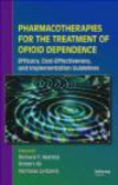 R Mattick - Pharmacotherapies for Opioid Dependence