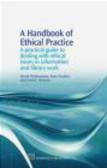 Paul Burton,Alan Poulter,David McMenemy - Handbook of Ethical Practice