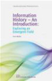 Toni Weller,T Weller - Information History an Introduction