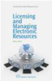 Becky Albitz,B Albitz - Licensing and Managing Electronic Resources