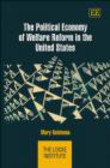 M Reintsma - Political Economy Of Welfare Reform In The United States