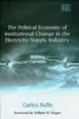 C Rufin - Political Economy of Institutional Change in Electricity