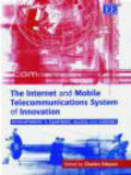 Charles Edquist - Internet and Mobile Telecommunications System of Innovation
