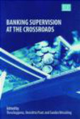 Sandra Wesseling,Thea Kuppens,Henriette Prast - Banking Supervision at the Crossroads