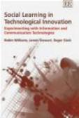 Robin Williams,Roger Slack,James Stewart - Social Learning In Technological Innovation