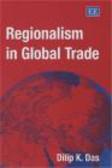 Dilip Das - Regionalism in Global Trade