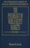 Psychology of World Equity Markets 2 vols