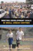 UN-HABITAT - Meeting Development Goals in Small Urban Centres