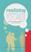 Jerry Vanclay,Fergus Sinclair,Ravi Prabhu - Realizing Community Futures