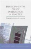 M Nilsson - Environmental Policy Integration in Practice