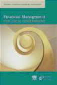 Kay Spearman,K Spearman - Financial Management for Local Government  4 vols