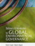 R Saunier - Dictionary & Introduction to Global Environmental Governance