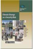 et al.,Hans-Joachim Schellnhuber,German Advisory Council on Global Change (WBGU) - Climate Change As a Security Risk