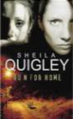 S Quigley - Run for Home