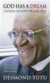 Desmond Tutu - God Has a Dream