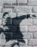 """Banksy"",Bansky - Wall and Piece"