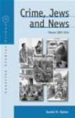 Daniel Mark Vyleta - Crime Jews & News