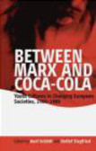 Between Marx and Coca-Cola